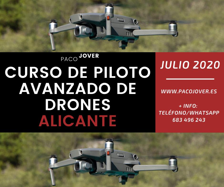 Curso piloto de drones Alicante Julio 2020 Paco Jover